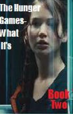 The Hunger Games- What If's: Book Two
