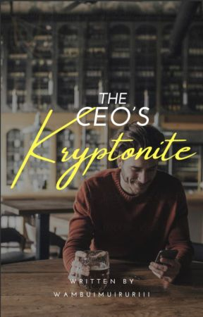 The CEO's Kryptonite (boyxboy) by wambuimuiruriii