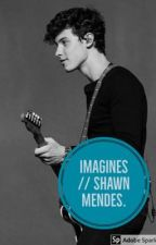 Imagines // Shawn Mendes. by hajar_an
