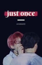 """""""Just once"""" - Yoonkook by Avangeee"""