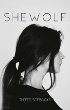 Shewolf by thefeelsofbooks