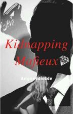 kidnapping mafieux by angeetdiable