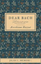 Dear Bach by irahadeera