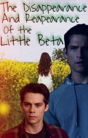 The Disappearance and Reappearance of the Little Beta  by Teenwolfmk55