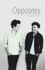 Opposites - Larry Stylinson AU by chocolatelou