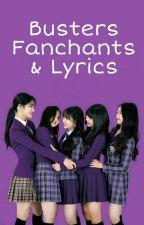 Busters Fanchants & Lyrics by alyzagareza