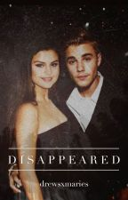 Disappeared: A Jelena Love Story by drewsxmaries
