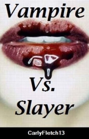 Vampire Vs. Slayer (A One Direction Horror)