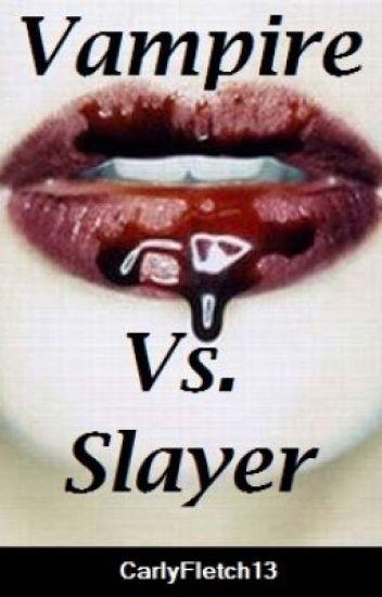 Vampire Vs. Slayer (A One Direction Horror)