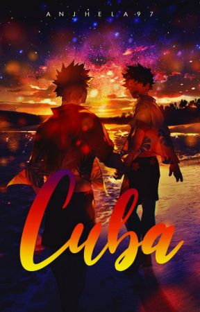 Cuba [KatsuDeku] by anjhela97