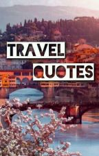 TRAVEL QUOTES by pyper_13
