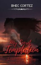 My Secret Temptation (Playboy Of The Year Series #3) by BHEC_CORTEZ