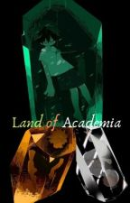 Land of Academia (Houseki no kuni/Land of the lustrous x MHA/BNHA Crossover) by SteampunkandSquidy