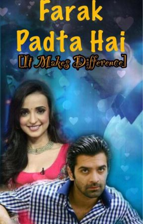 FARAK PADTA HAI (It Makes Difference) by NiranjanaNepol