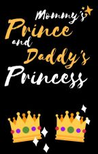 Mommy's Prince and Daddy's Princess by DarthPlagusTheWise