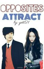 Opposites Attract [EDITING] by yett21