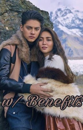 w/ Benefits (KathNiel) [ON HOLD] by beybehh