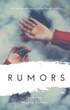 Rumors by ThemeSongsRule
