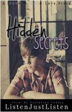 Hidden Secrets ~ A Jason McCann Love Story ~ by ListenJustListen