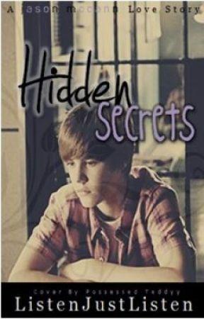 Hidden Secrets ~ A Jason McCann Love Story ~ by ListenJustListen