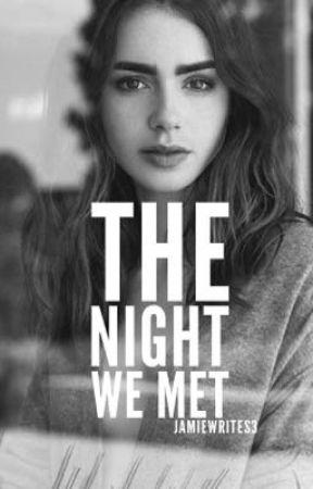The Night We Met | Hunter Hayes by jamiewrites3
