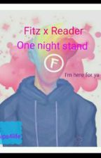 One night stand ( Fitz x Reader ) by MysteryGalLover