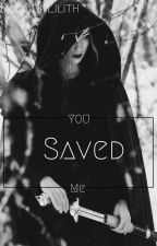 You saved me... (SWANQUEEN) by DaemonLilith