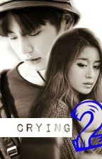 Crying Season 2 [ I'm Fine ] by Nurtinichan