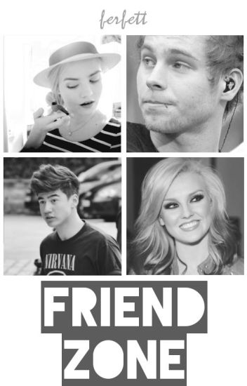 Friend Zone ✖ 5SOS [✔]