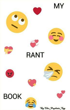 My Rant Book🙋🏽 - IMVU - Wattpad