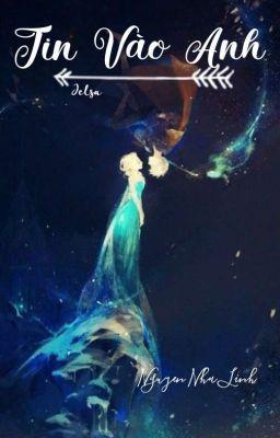 Đọc truyện ✔《JackFrost/Elsa》 ...Tin vào anh!