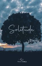 Solitude by MariaIsabele4