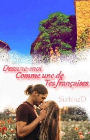Dessine-moi comme une de tes françaises by SixtineD
