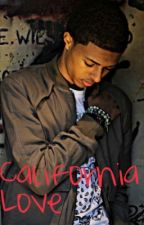 Califonia Love by InLoveWithPrinceton