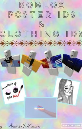 Roblox Poster Clothing Ids Clothing Page One In Catalog Wattpad
