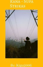 Rana - Supa Strikas by Kigu2006