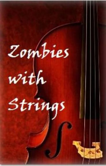 Zombies with Strings