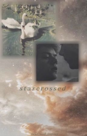 star-crossed by Newt_and_Tommy