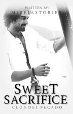 Club del Pecado: Sweet Sacrifice by MireiaStories