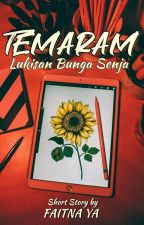TEMARAM ; Lukisan bunga senja by FreelancerAuthor