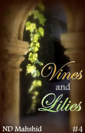 Vines and Lilies - Completed by NDMahshid