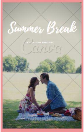 Summer Break by chisomnwosisi