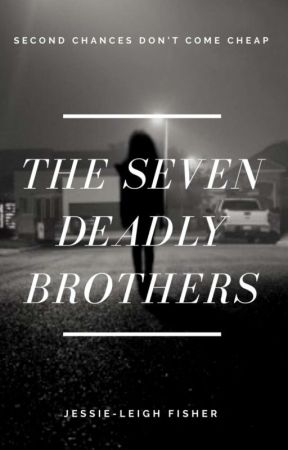The Seven Deadly Brothers by jessie____leigh