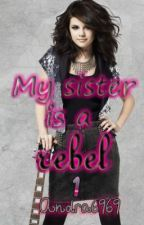 My sister is a rebel 1 (1D) by Andra6969