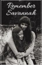 Remember Savannah by JustinW11