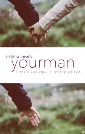 Your-Man : Book 1 (The Superhero Series) by trishita_b