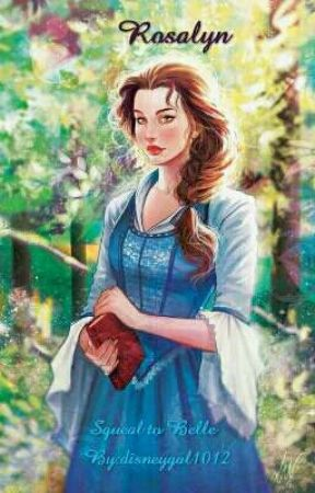 Rosalyn: Sequel to Belle by disneygal1012