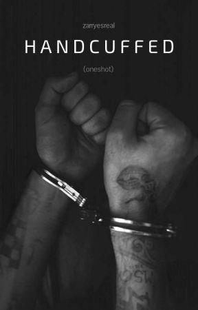 Handcuffed (zarry au) by zarryesreal