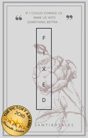 Fixed ( Short Story ) by santir0sales