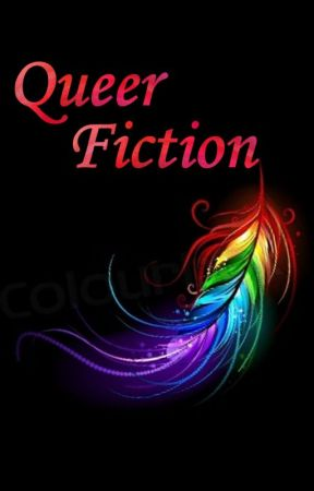 Queer Fiction by MaeveShawler